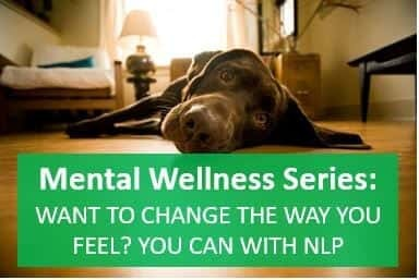 mental wellness series how NLP anchoring can help with stress feelings