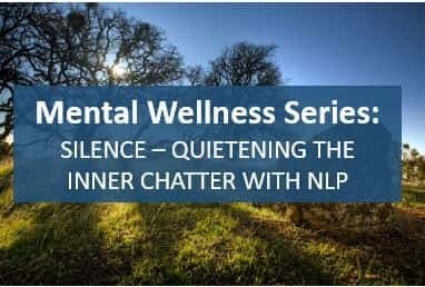 unleash your potential mental wellbeing series mind chatter silence anxiety mental health awareness