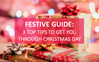 Festive Guide: 3 top tips to get you through Christmas Day