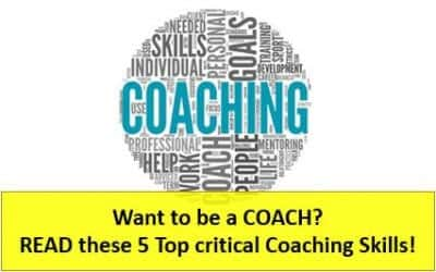 Want to be a Coach? Grab these 5 Critical Coaching Skills
