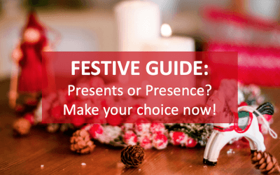 Christmas Presents or Presence? Where's your focus?