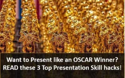 3 top presentation skills so you can present like an Oscar winner!