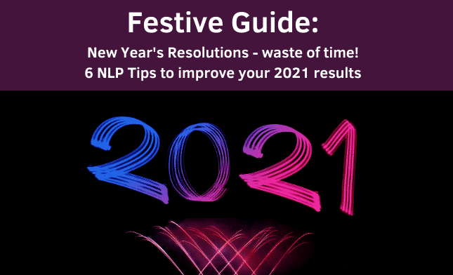 Festive Guide to 2021 Improve your results for 2021