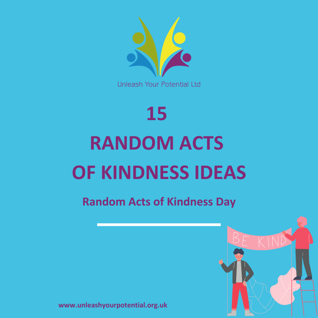 Random Acts of Kindness Day Unleash Your Potential NLP Training