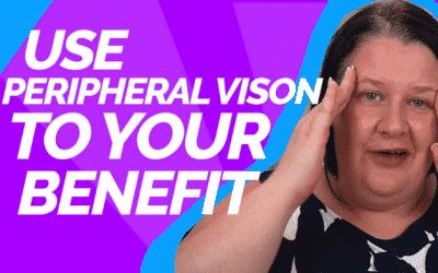 Mindset Hack – Use Peripheral Vision for great results