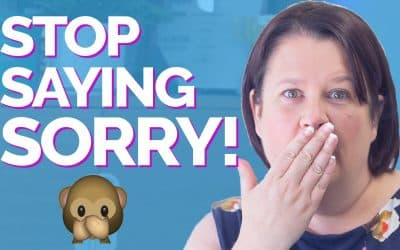 Stop apologising. Say this instead (Stop saying sorry)
